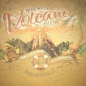 Margaritaville XXXL When the Volcano Blow Tshirt